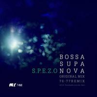 BOSSA SUPA NOVA (76-77 REMIX) (S.P.E.Z.O)