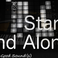 Stand Alone (Good Sound(s))