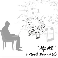 My All (Good Sound(s))