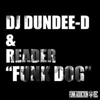FUNKDOG  (DJ DUNDEE-D & READER)