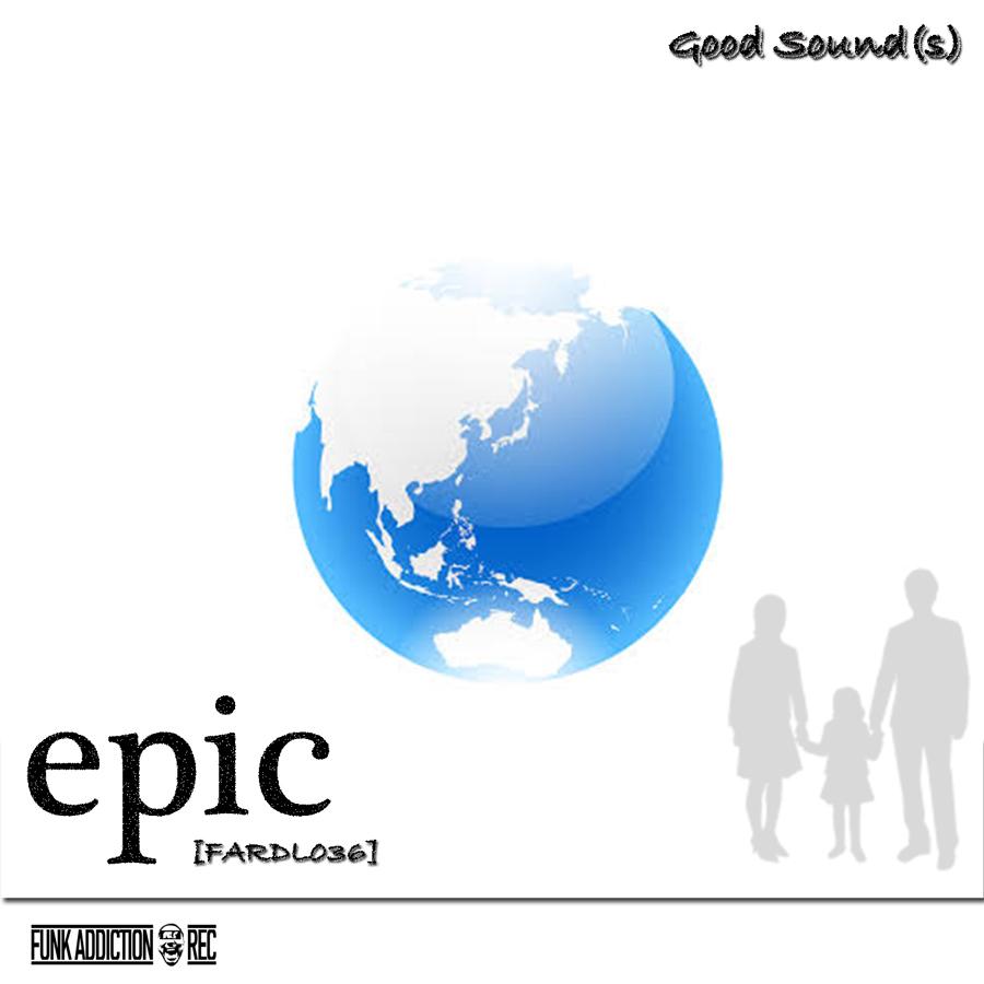 epic (Good Sound(s))