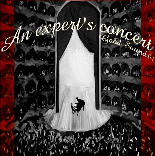 An expert's concert (Good Sound(s) )