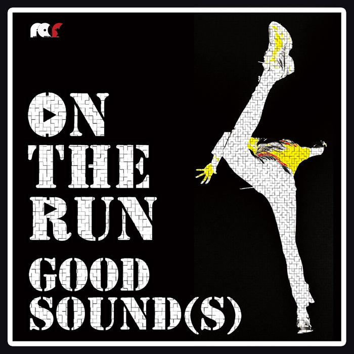 On The Run (Good Sound(s))