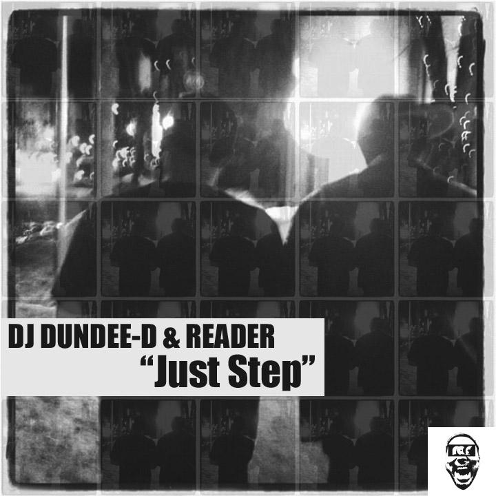 Just Step (DJ DUNDEE-D & READER )