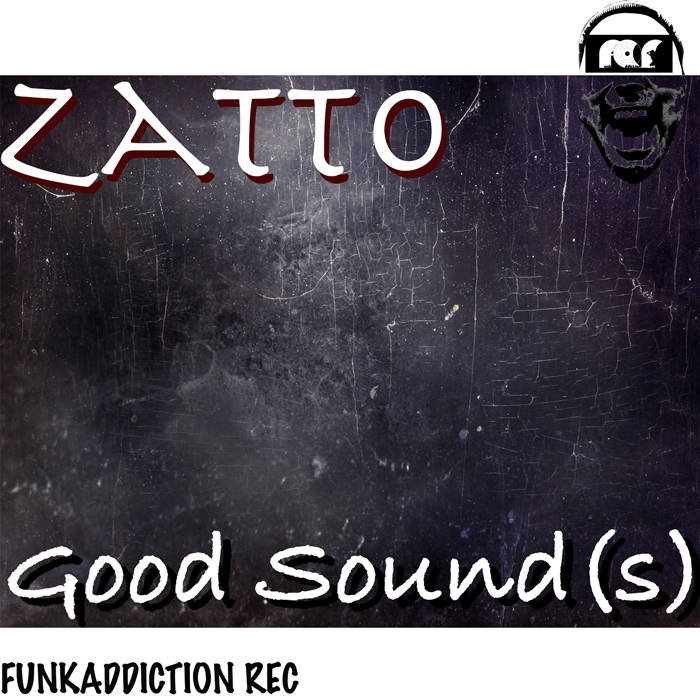 ZATTO (Good Sound(s))