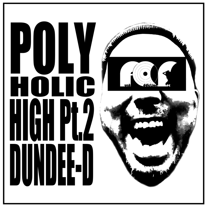 Polyhlic High Pt.2 (Dundee-D)